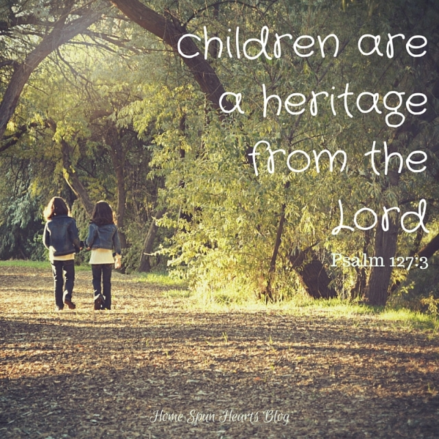 children are a heritage from the Lord Psla